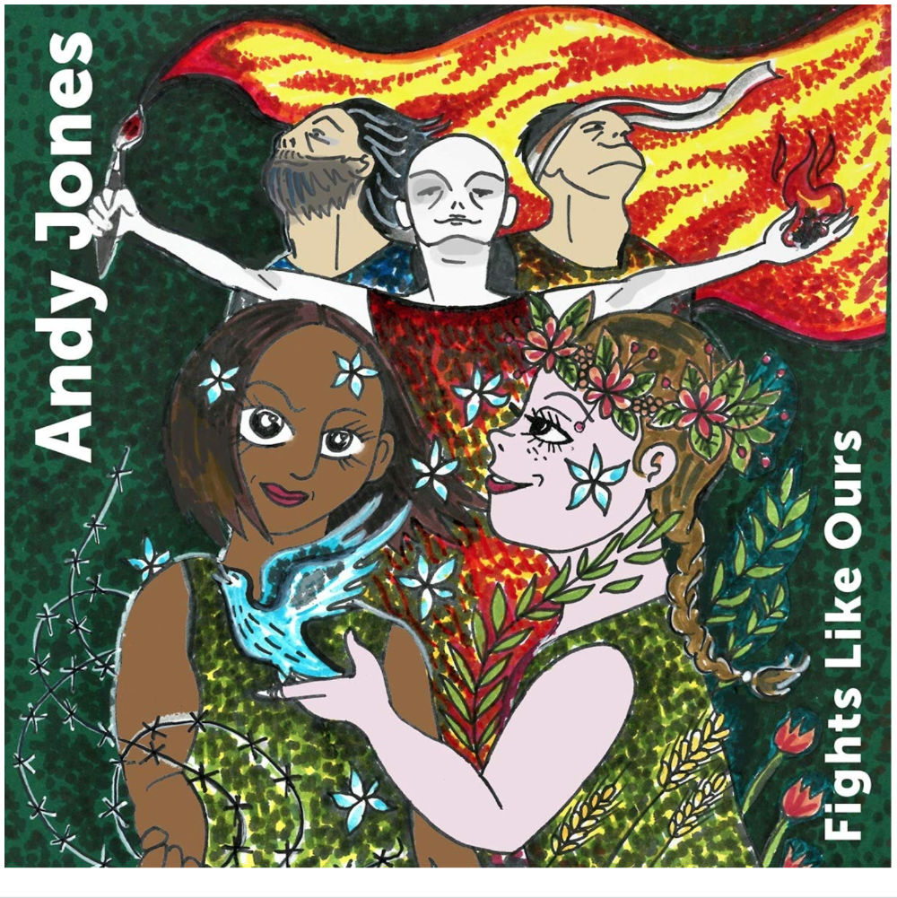 Andy Jones, Album: Fights Like Ours