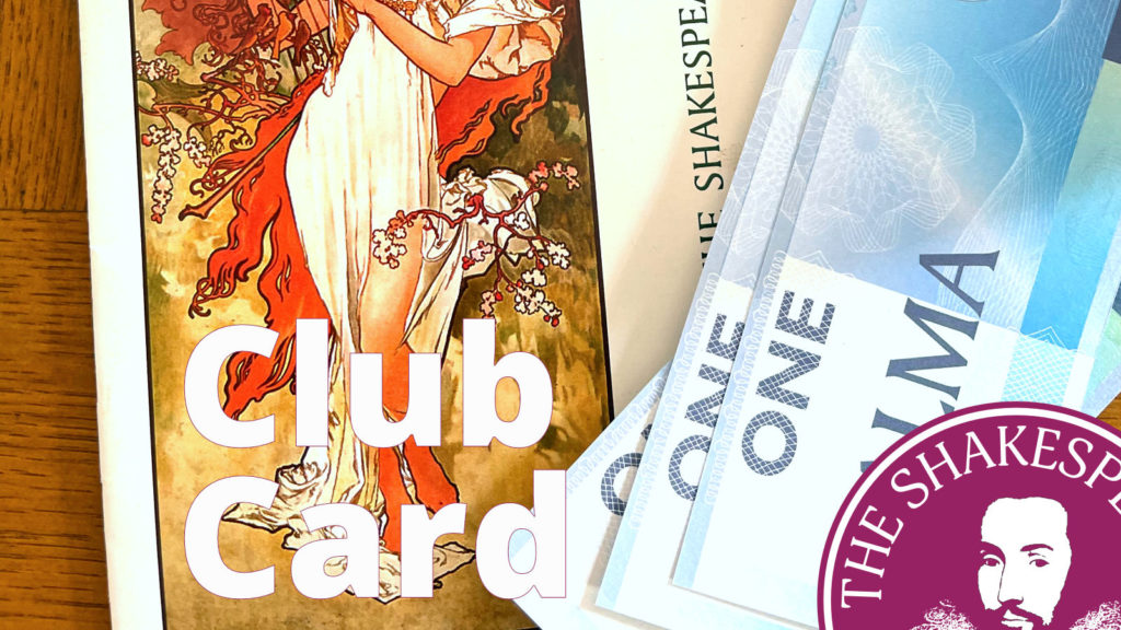 The Shakespeare · Club Card · Alma