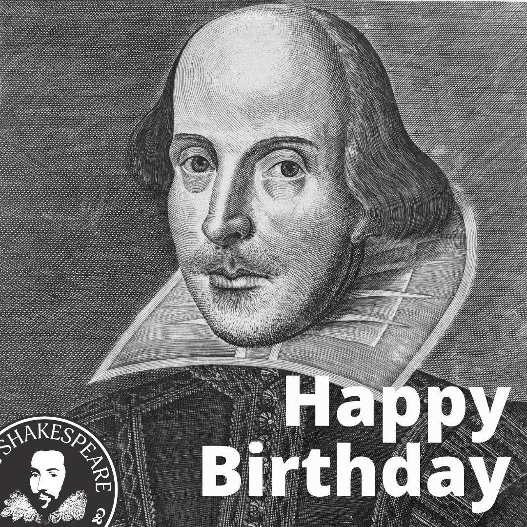 William Shakespeare — Happy Birthday