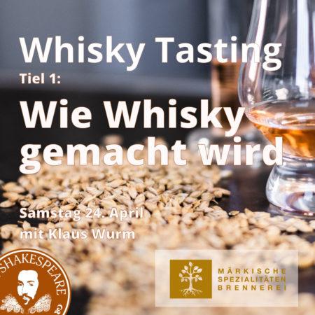 Whisky Tasting Tiel 1: Wie Whisky gemacht wird